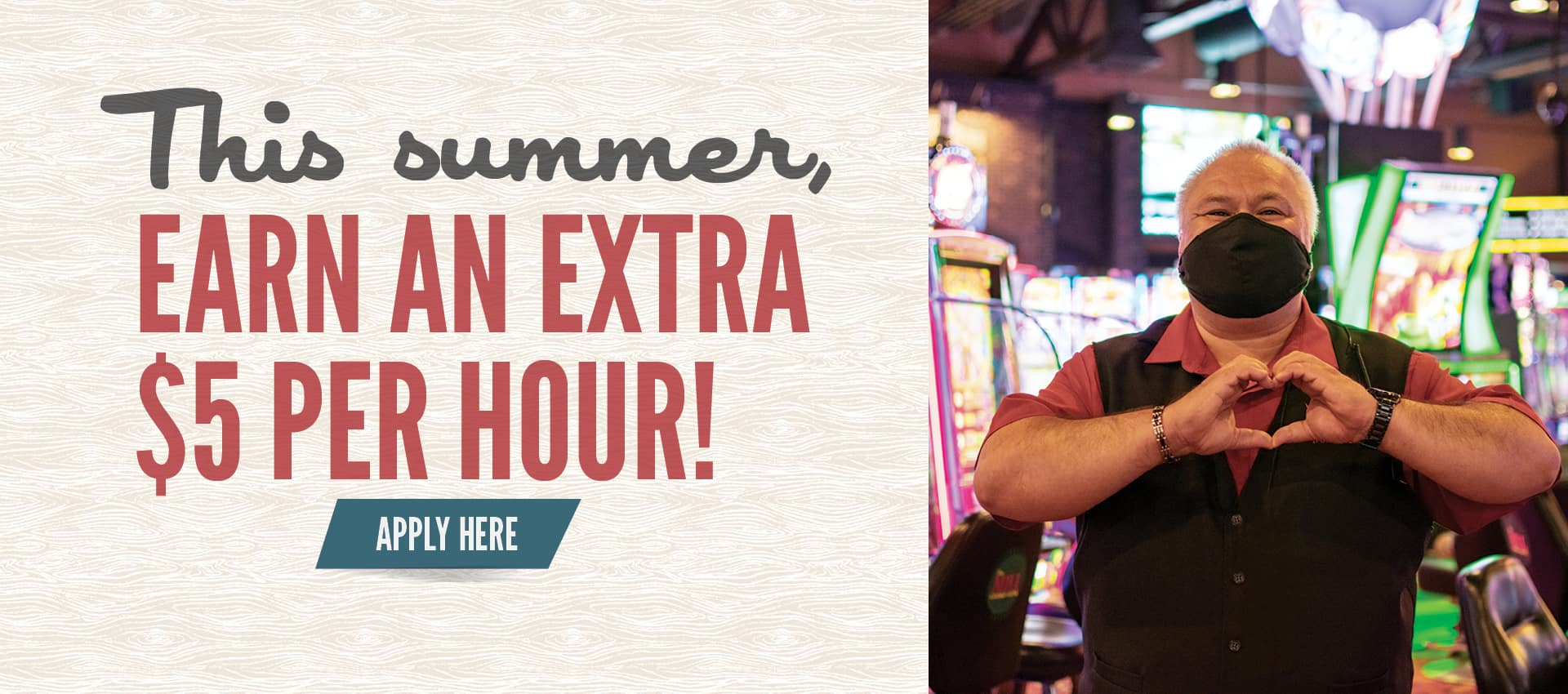 This summer, earn an extra $5 per hour! Apply here