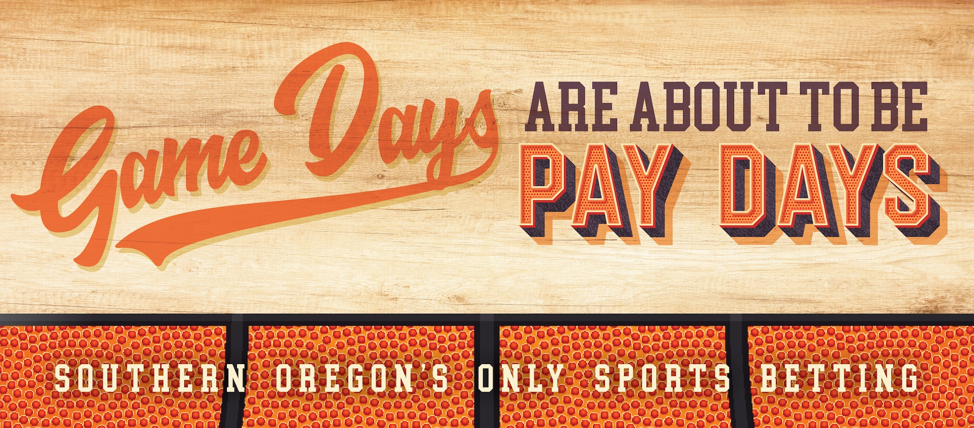 Game days are about to be pay days! Southern Oregon's only sports betting is at The Mill Casino