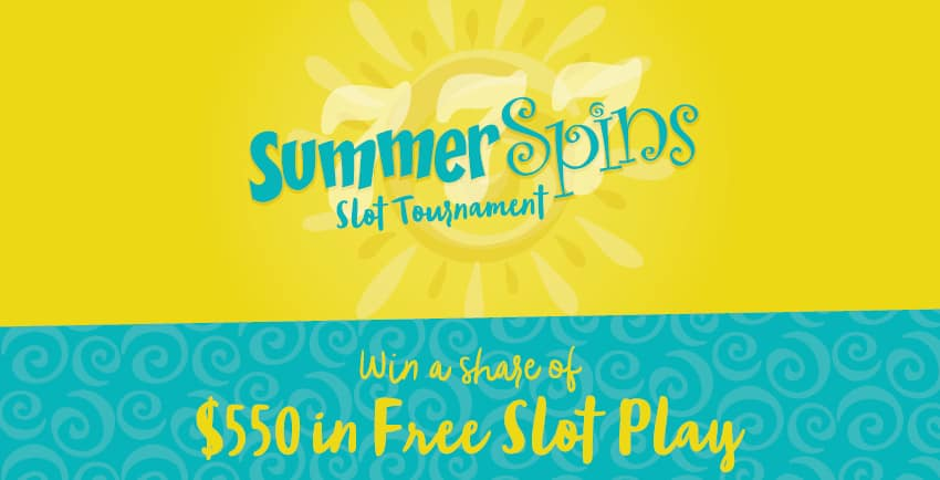 Summer spins Slot tournament Win a share of $550 in free slot play